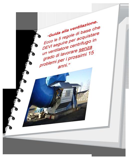 Guida scelta ventilatore centrifugo industriale