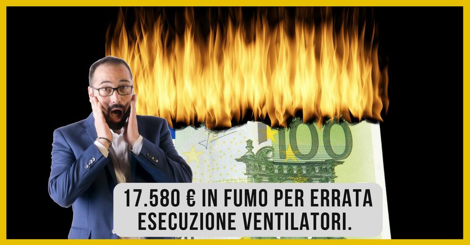 Tabella esecuzione ventilatori centrifughi. Ecco come puoi bruciare 17.580 € di guadagno