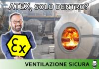 ATEX interno esterno caso pratico analisi ventilatore polveri di legno
